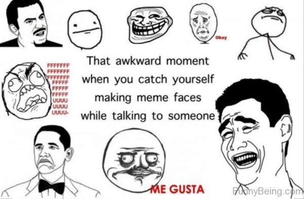 That Awkward Moment When You Catch Youself