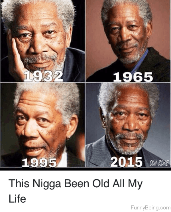 This Nigga Been Old All My Life