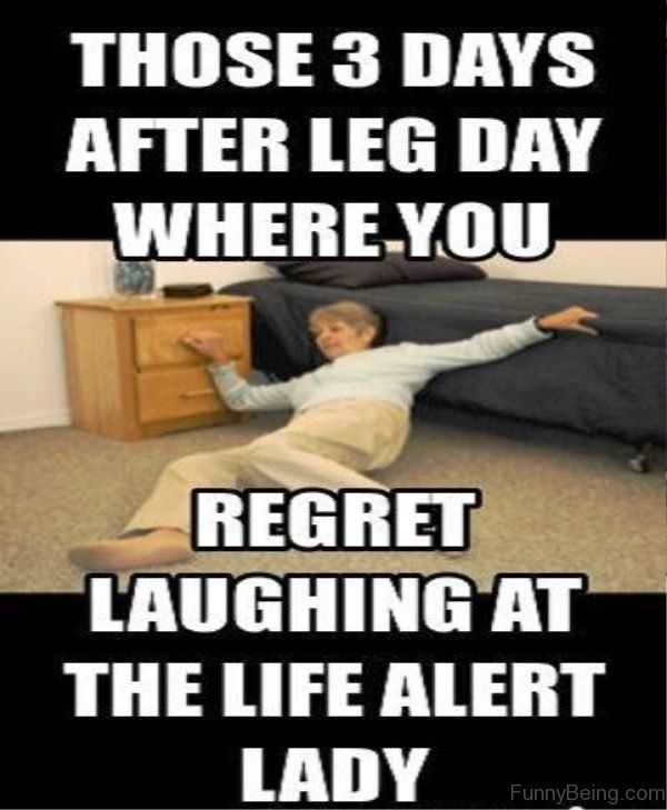 Those 3 Days After Leg Day
