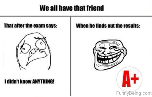 We All Have That Friend