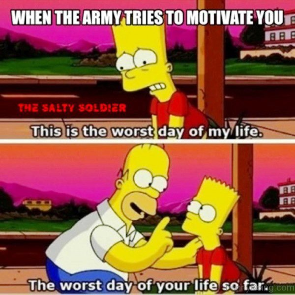 When The Army Tries To Motivate You