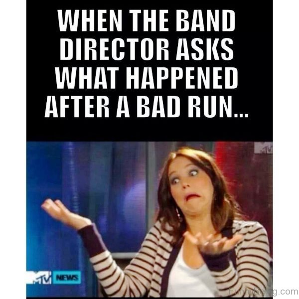 When The Band Director Asks