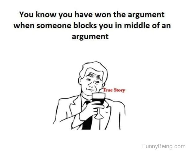 You Know You Have Won The Argument