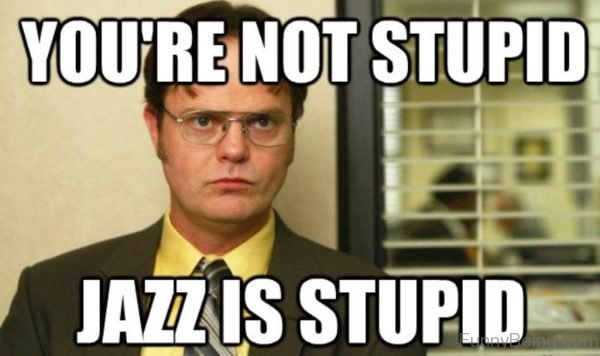 You're Not Stupid