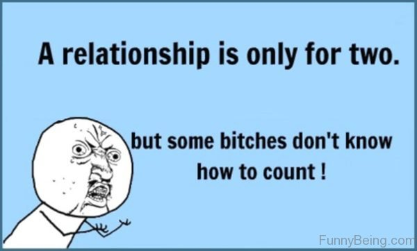 A Relationship Is Only For Two
