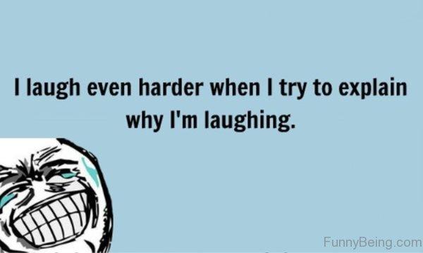 I Laugh Even Harder