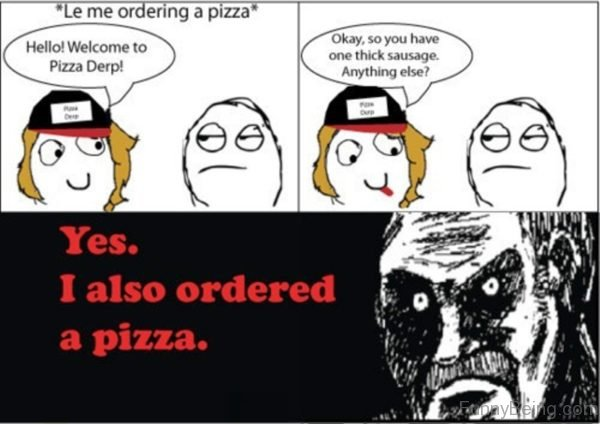Le Me Ordering A Pizza
