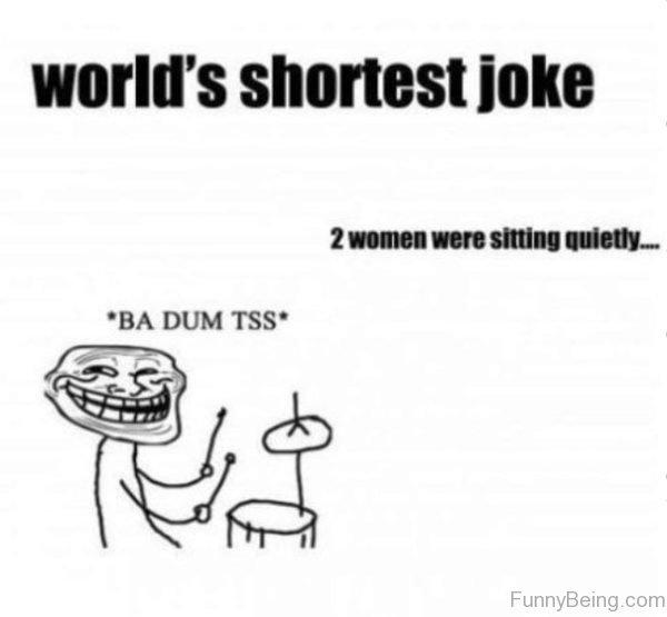 Worlds Shortest Joke
