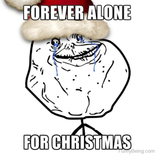 Forever Alone For Christmas