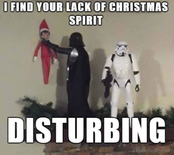 I Find You Lack Of Christmas Spirit