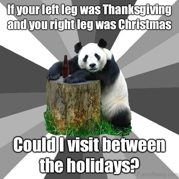 If Your Left Leg Was Thanksgiving