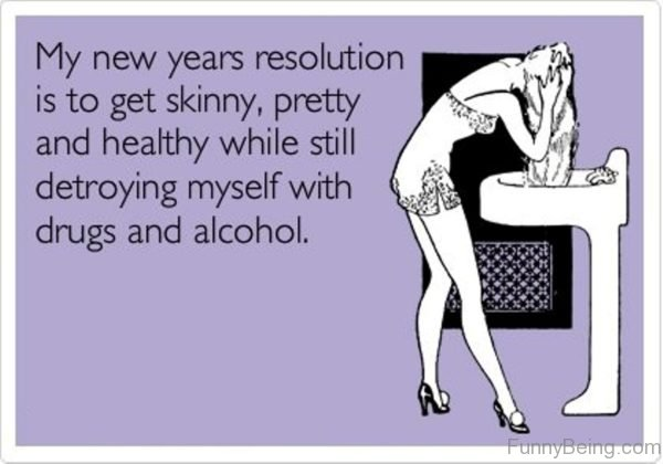 My New Years Resolution Is To Get Skinny