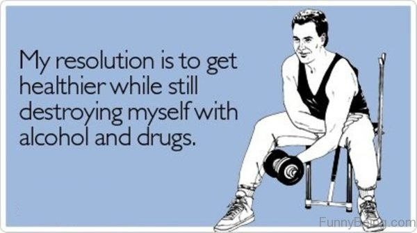 My Resolution Is To Get Healthier