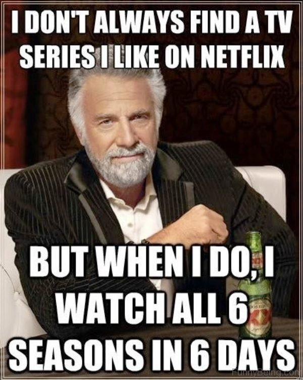 I Dont Always Find A TV Series