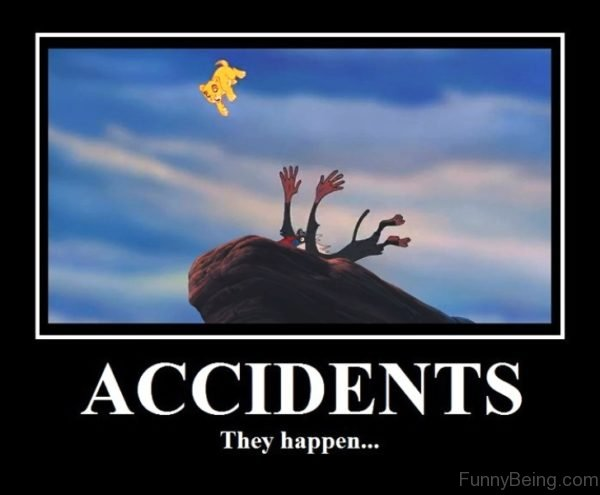 Accidents They Happen