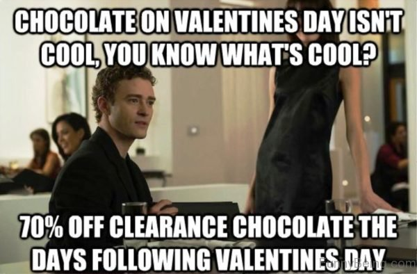Chocolate On Valentines Day Isn't Cool