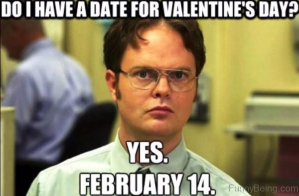 Do I Have A Date For Valentines Day