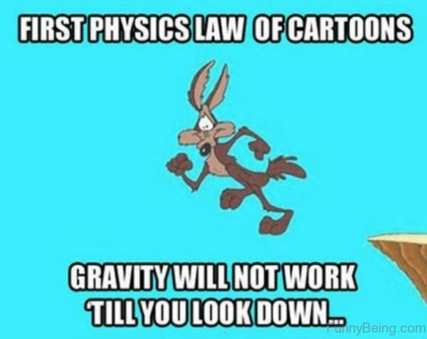 First Physics Law Of Cartoons