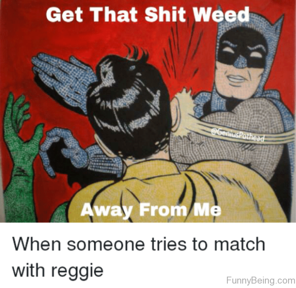 Get That Shit Weed