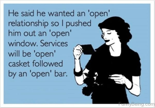 He Said He Wanted An Open Relationship