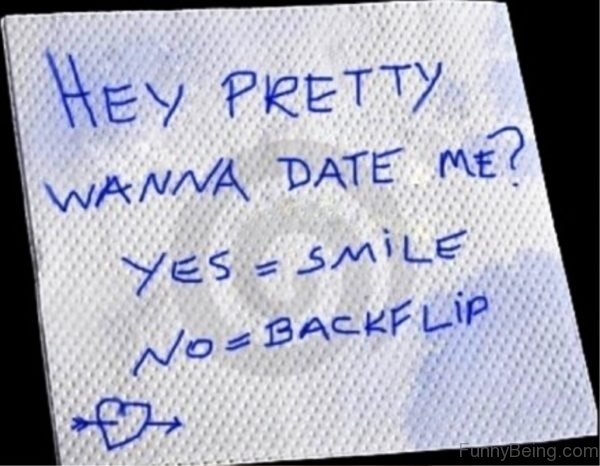 Hey Pretty Wanna Date Me