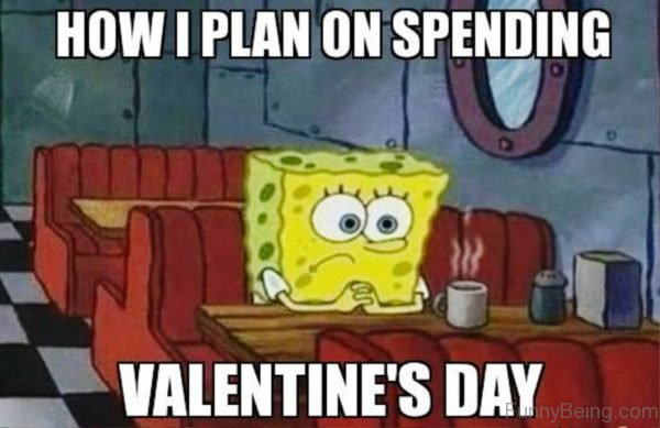 How I Plan On Spending Valentines Day