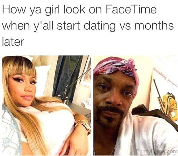 How Ya Girl Look On Face Time
