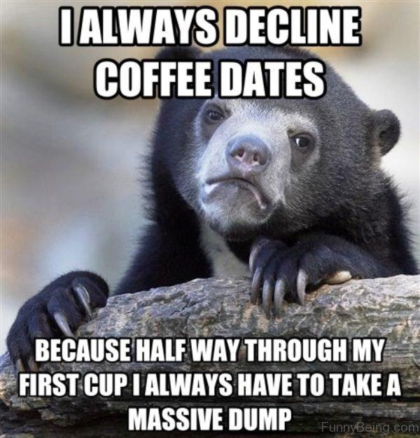 I Always Decline Coffee Dates