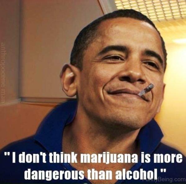I Don't Think Marijuana Is More