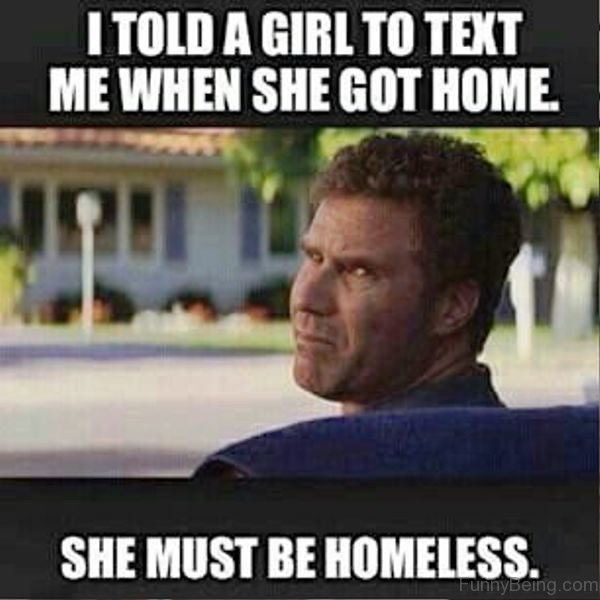 I Told A Girl To Text Me When She Got Home