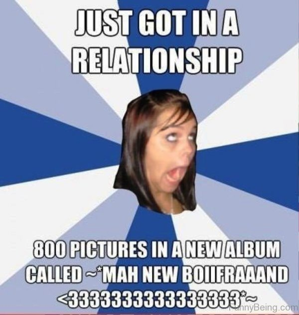 Just Got In A Relationship