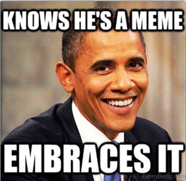 Knows He's A Meme