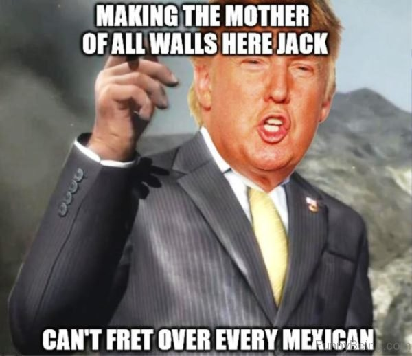 Making The Mother Of All Walls Here Jack