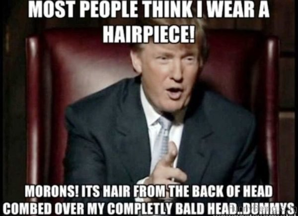 Most People Think I Wear A Hairpiece