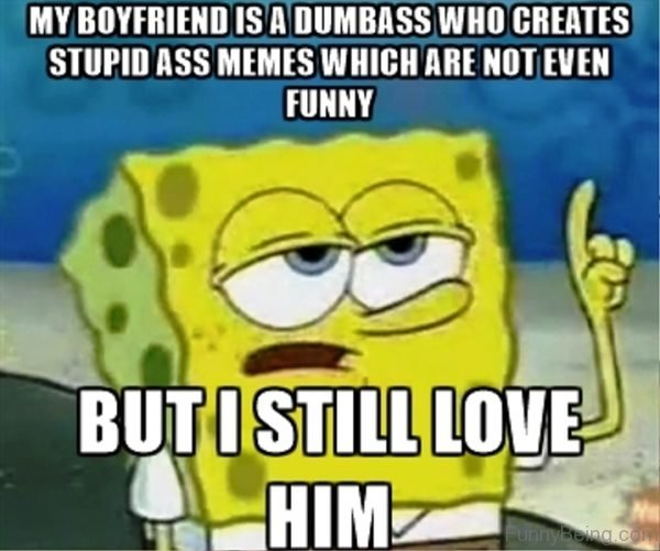 My Boyfriend Is A Dumbass