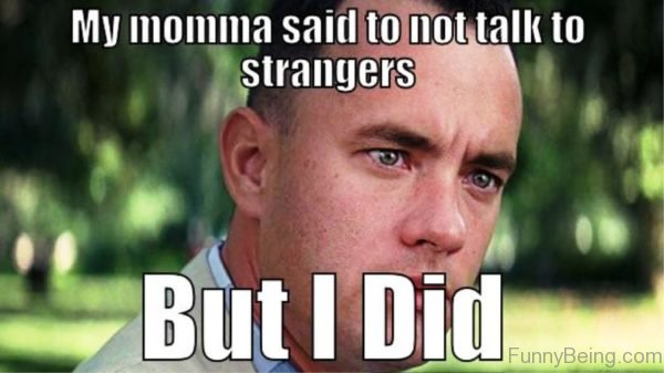 momma meme saying not to speak with strangers