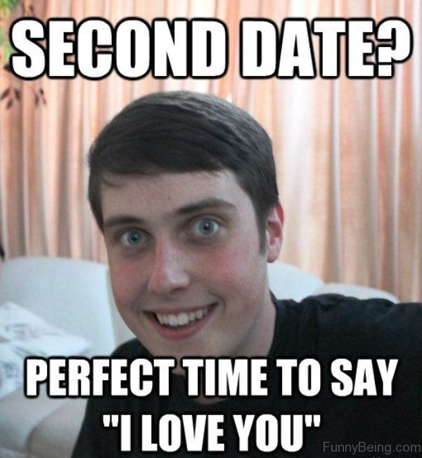 Second Date 51 fantastic dating memes