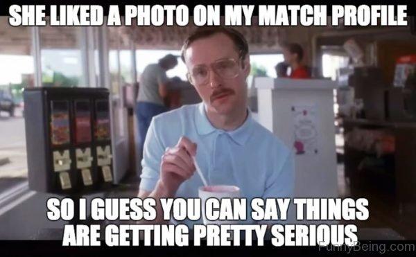 She Like A Photo On My Match Profile