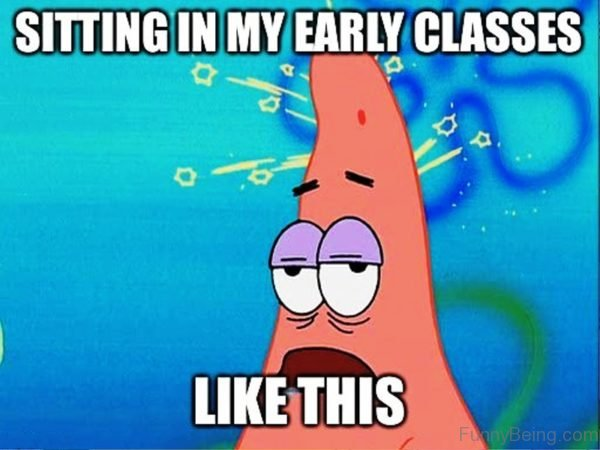 Sitting In My Early Classes Like This