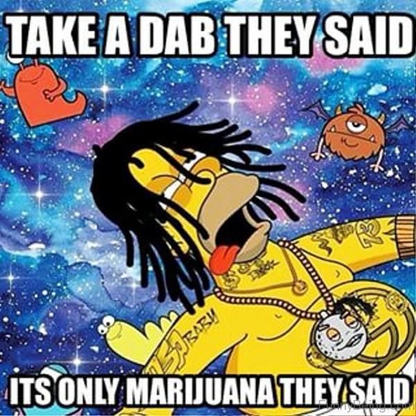 Take A Dab They Said