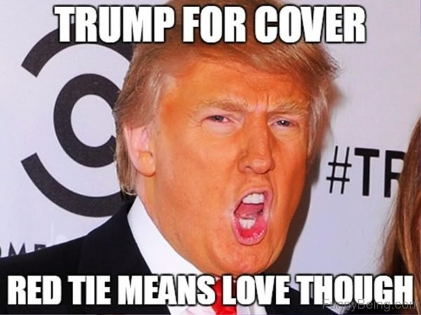 Trump For Cover Red Tie Means