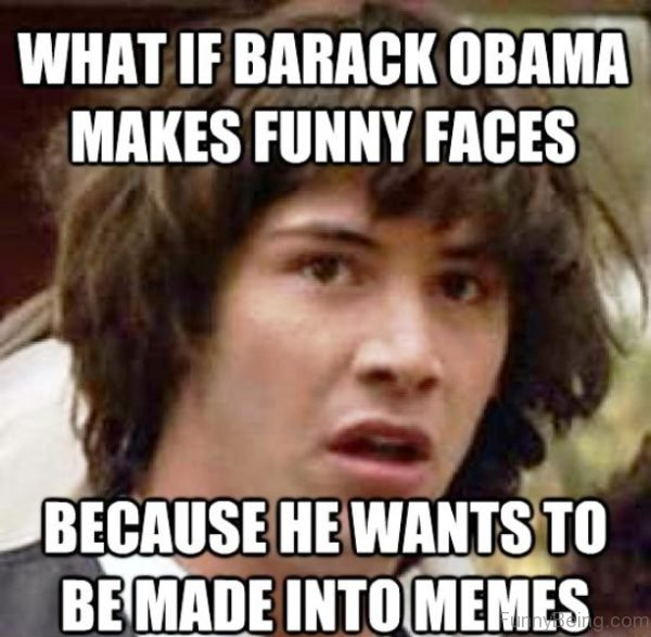 What If Barack Obama Makes Funny Faces