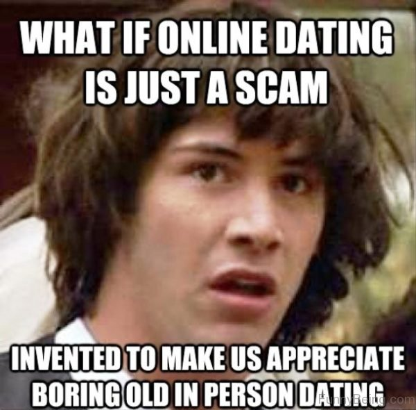 What If Online Dating Is Just A Scam