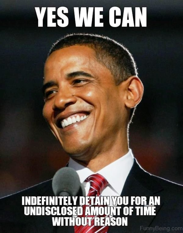 Yes We Can Indefinitely Detain You