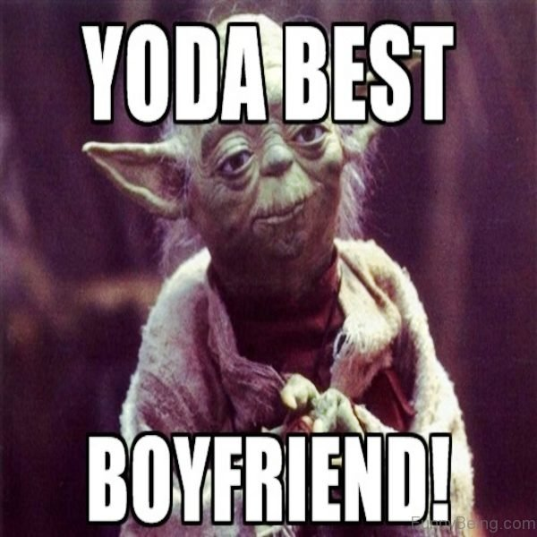 Yoda Best Boyfriend