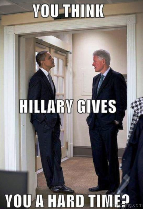 You Think Hillary Gives