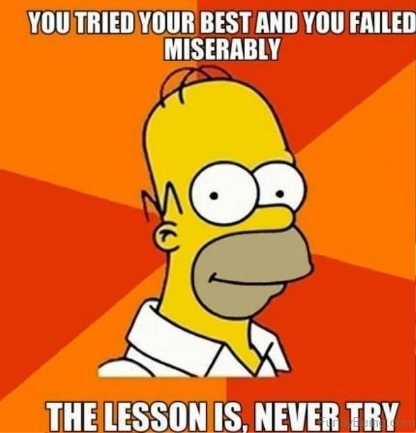 You Tired Your Best And You Failed