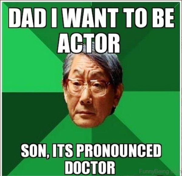 Dad I Want To Be Actor