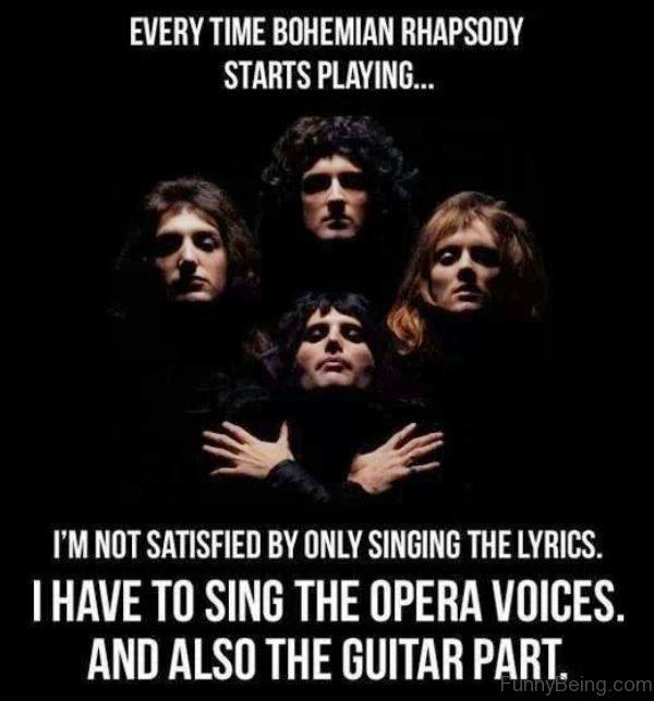 Every Time Bohemian Rhapsody Starts Playing