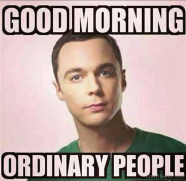 Good Morning Ordinary People